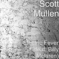 Electric Fever (feat. Billy Mclaren)