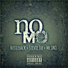 No Mo (feat. Stevie Joe & Mr UnO)