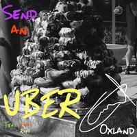 Send an Uber (feat. V-Way & Rap$)
