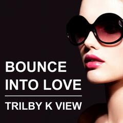 Bounce into Love