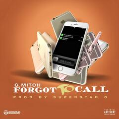 Forgot to Call