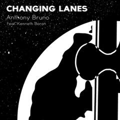 Change Lanes (feat. Kenneth Baran)