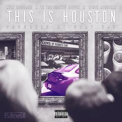 This Is Houston (feat. T2 the Ghetto Hippie & Lyric Michelle)