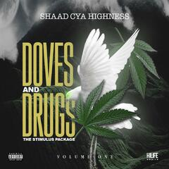 Doves & Drugs: The Stimulus Package, Vol. 1