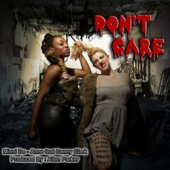 Don't Care (feat. Danny Clark)