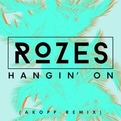 Hangin' On (Akopp Remix)