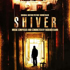 Shiver (Original Motion Picture Soundtrack)