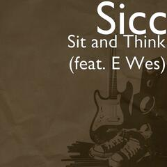 Sit and Think (feat. E Wes)
