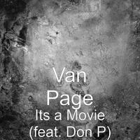 Its a Movie (feat. Don P)