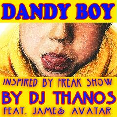 Dandy Boy (Inspired by Freak Show) [feat. James Avatar]