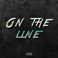 On the Line (feat. 401k)