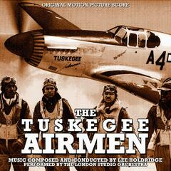 The Tuskegee Airmen (Original Motion Picture Score)