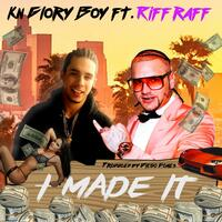 I Made It (feat. Riff Raff)
