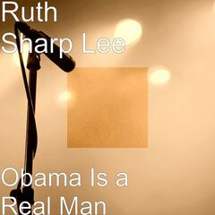 Obama Is a Real Man