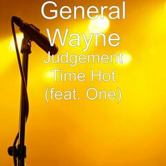 Judgement Time Hot (feat. One)