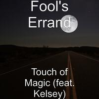Touch of Magic (feat. Kelsey)