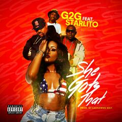 She Gots That (feat. Starlito)