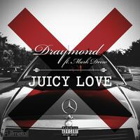 Juicy Love (feat. Mark Drew)