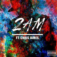 2am (feat. Chris James)