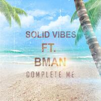 Complete Me (feat. Bman)