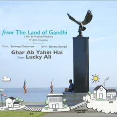 From the Land of Gandhi (Original Motion Picture Soundtrack)