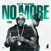 No More (feat. Oun P & Tony Sunshine)