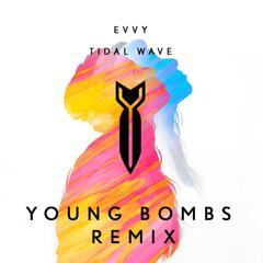Tidal Wave (Young Bombs Remix)