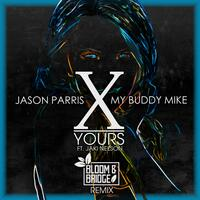 Yours (Bloom & Bridge Remix)