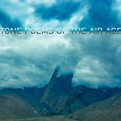 Tone Poems of the Air Age