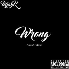 Wrong (feat. AndreOnBeat)