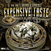 Expensive Taste (feat. Sherro & Surreall)
