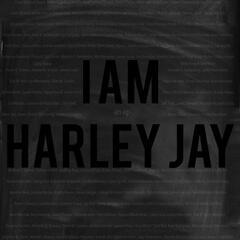 I Am Harley Jay