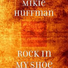 Rock in My Shoe