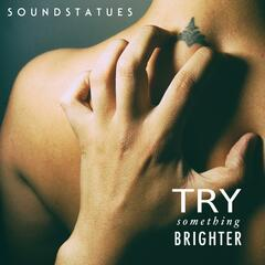 Try Something Brighter