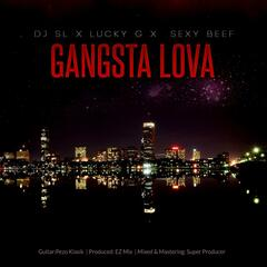 Gangsta Lova (feat. Lucky G & Sexy Beef)