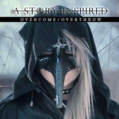 Overcome / Overthrow