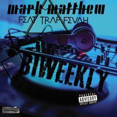 Biweekly (feat. Trap Fevah)