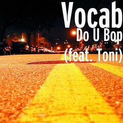 Do U Bop (feat. Toni)