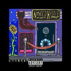 Naked Hustle (feat. Ice Billion Berg)