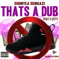 Thats a Dub (feat. 2 Litty)