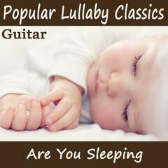 Popular Lullaby Classics - Are You Sleeping (Guitar)