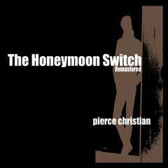The Honeymoon Switch (Remastered)