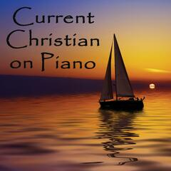 Current Christian on Piano