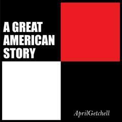 A Great American Story