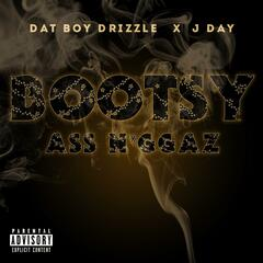 Bootsy Ass Niggaz (feat. J Day)