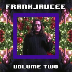 FrankJavCee, Vol. 2