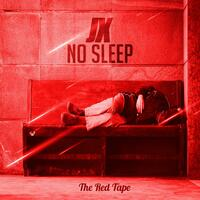 No Sleep (The Red Tape)