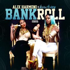 Bank Roll (feat. Holly Monroe)