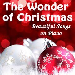 The Wonder of Christmas - Beautiful Songs on Piano