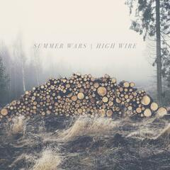 Summer Wars / High Wire Split